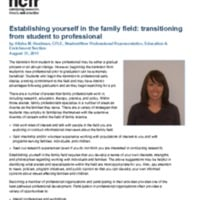 http://images.ncfr.org/webconvert/archive/Establishing_yourself_in_the_family_field_transitioning_from_student_to_professional_NCFR.pdf