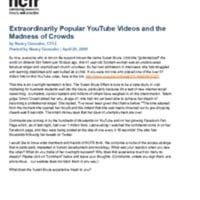 http://images.ncfr.org/webconvert/archive/Extraordinarily_Popular_YouTube_Videos_and_the_Madness_of_Crowds_NCFR.pdf