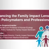 Advancing the Family Impact Lens with Policymakers and Professionals