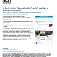 http://images.ncfr.org/webconvert/archive/Is_the_trending_MasculinitySoFragile_hashtag_a_teachable_moment_NCFR.pdf