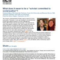 http://images.ncfr.org/webconvert/archive/What_does_it_mean_to_be_a_scholar_committed_to_social_justice_NCFR.pdf