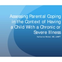 Assessing Parental Coping in the Context of Having a Child With a Chronic or Severe Illness