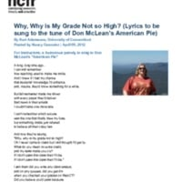 http://images.ncfr.org/webconvert/archive/Why_Why_is_My_Grade_Not_so_High_(Lyrics_to_be_sung_to_the_tune_of_Don_McLeans_American_Pie)_NCFR.pdf